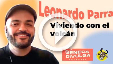 Leonardo Parra en Séneca Divulga