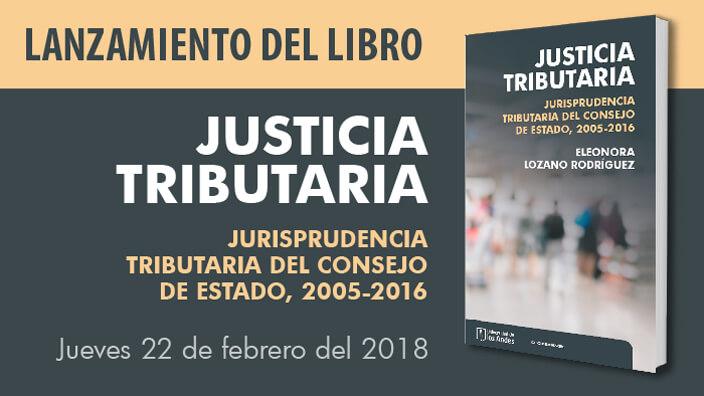 Lanzamiento del libro: Justicia tributaria