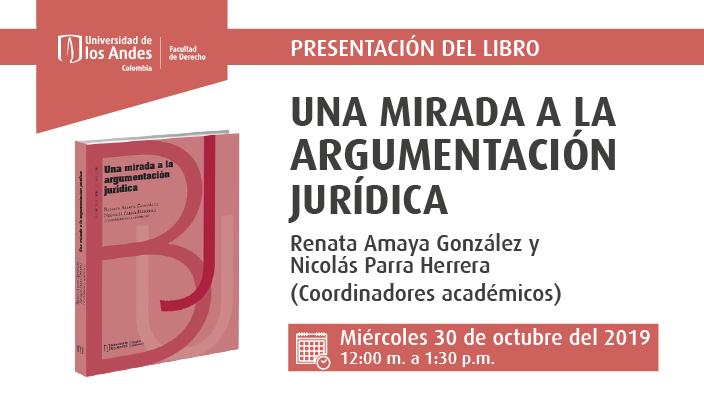 Imagen promocional con portada del libro: Una mirada a la argumentación jurídica