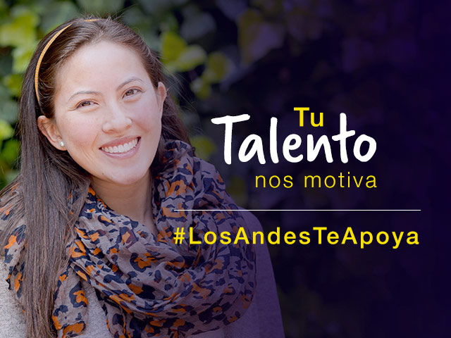 Tu talento nos inspira, Los Andes te apoya.