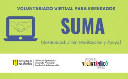 Imagen con el logo de la campaña de voluntariado virtual SUMA (Solidaridad, Unión, Movilización, Apoyo), logos Facultad de Administración y Programa de Voluntariado Uniandes