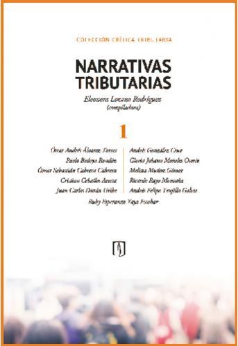 Cubierta del libro Narrativas tributarias 1