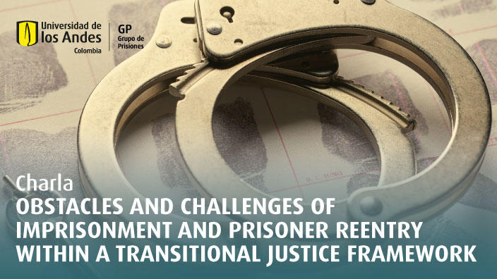 Obstacles and Challenges of Imprisonment and Prisoner Reentry within Transitional Justice Framework