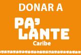 Donar a Pa'lante Caribe