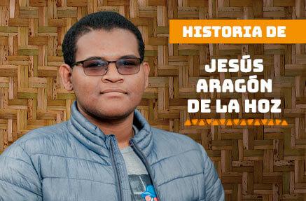 Historia de Jesús Aragón de la Hoz