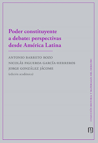 Cubierta del libro Poder constituyente a debate: perspectivas desde América Latina