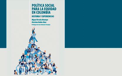 """Libro """"Política social para la equidad en Colombia"""""""