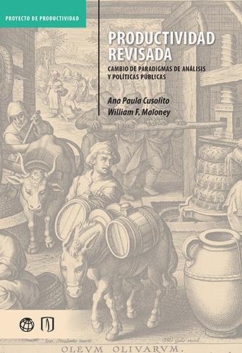 Cubierta del libro Productividad revisada. Cambio de paradigmas de análisis y políticas públicas