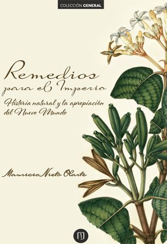 Remedios para el Imperio nos permite entender las indisolubles relaciones entre el contexto político y cultural de la Ilustración europea y las prácticas concretas involucradas en la exploración botánica