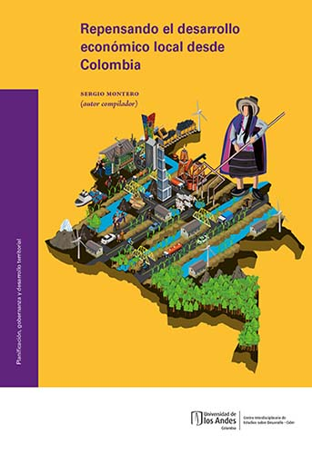 Cubierta del libro Repensando el desarrollo económico local desde Colombia