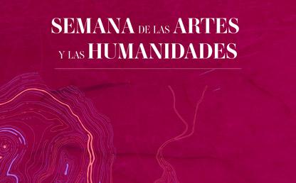 Afiche de Semana de las Artes y las Humanidades