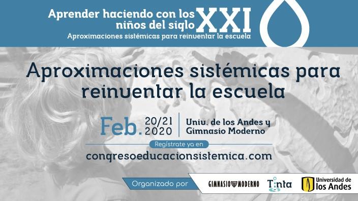 Imagen promocional de evento. Afiche con texto sobre APRENDER HACIENDO CON LOS NIÑOS DEL SIGLO XXI: Aproximaciones sistémicas para reinventar la escuela.