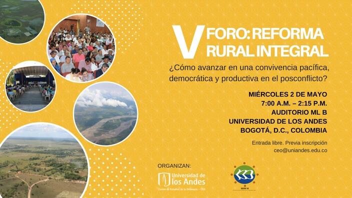 V Foro de Tierras: Reforma Rural Integral