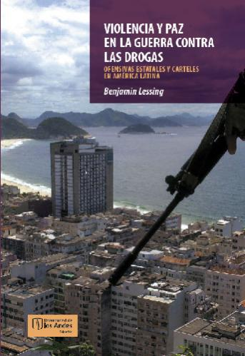 Cubierta del libro Violencia y paz en la guerra contra las drogas. Ofensivas estatales y carteles en América Latina