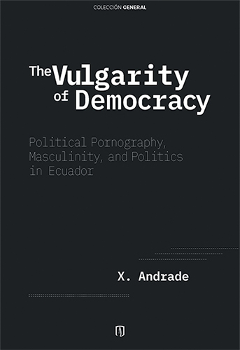 Cubierta del libro The Vulgarity of Democracy